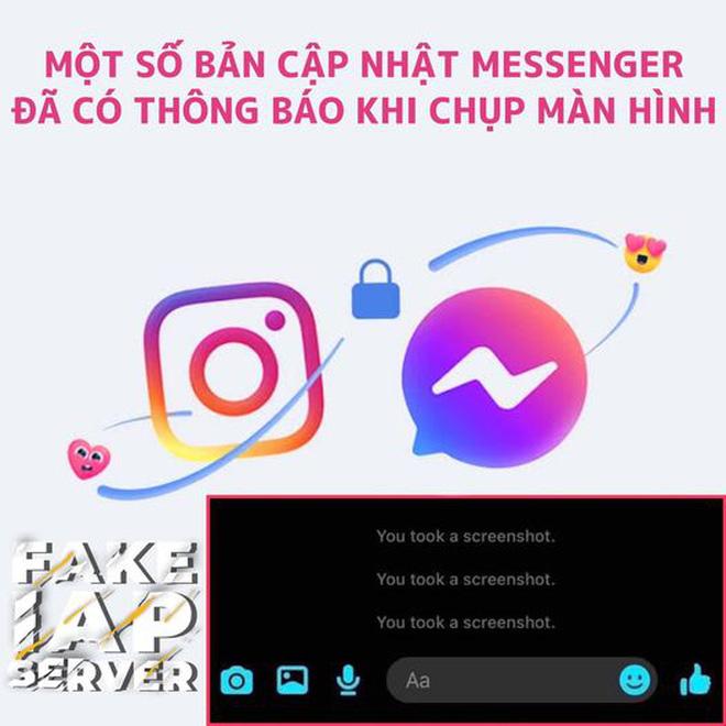 Cộng đồng xôn xao trước thông tin Messenger sẽ gửi thông báo về chính chủ khi bị chụp lại màn hình, thực hư thế nào? - Ảnh 1.