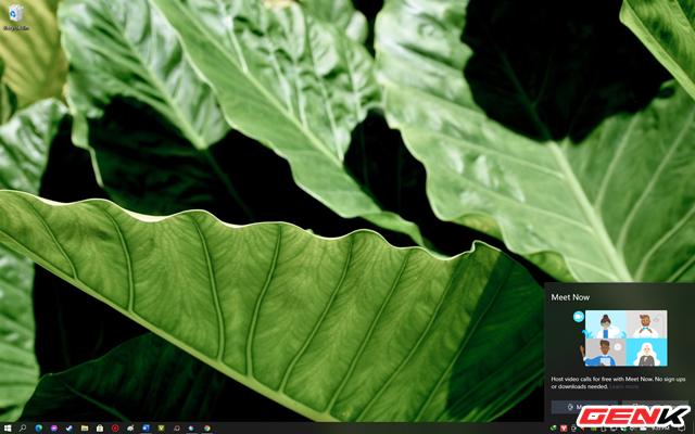 """""""Meet Now"""" ở Windows 10 là gì? Và làm thế nào để sử dụng nó? - Ảnh 1."""