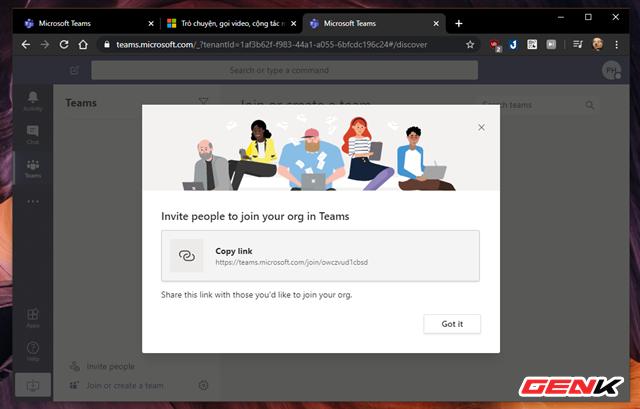 Sau khi tạo nhóm làm việc trên Microsoft Teams thành công, một cửa sổ mới sẽ hiển thị kèm theo liên kết truy cập nhóm làm việc trên trình duyệt. Người khởi tạo nhóm sẽ gửi liên kết này tới các thành viên khác và yêu cầu họ truy cập vào.
