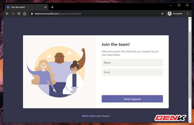 """Nhập thông tin và nhấn """"Send request"""" để gửi yêu cầu gia nhập nhóm cho bạn. Khi đó bạn sẽ nhận được email, lúc này chỉ cần nhấn """"Accept"""" để đồng ý là xong."""