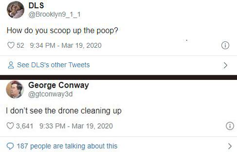 """""""Rồi dọn dẹp chất thải của boss thế nào bạn ơi? / """"Tôi không thấy chiếc drone dọn dẹp gì cả đâu nhé""""."""