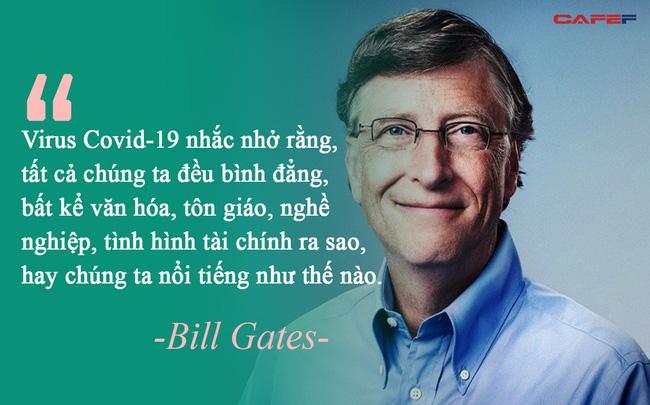 Thông điệp sâu sắc từ đại dịch Covid-19 qua góc nhìn của tỷ phú Bill Gates: Không phải thảm họa, virus giống như một sự sửa chữa tuyệt vời cho thế giới - Ảnh 1.