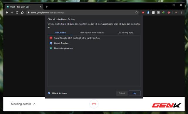 Cách chia sẻ nhanh màn hình duyệt web bằng Google Meet - Ảnh 4.