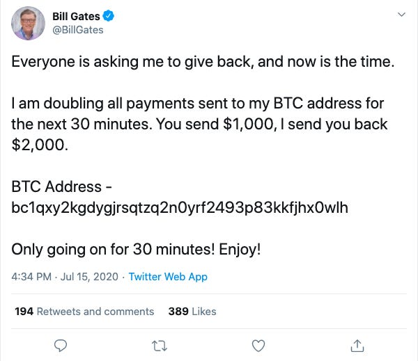 Twitter của Elon Musk, Bill Gates, Jeff Bezos cùng hàng loạt người nổi tiếng khác bị hack trong một vụ lừa đảo bitcoin lớn chưa từng thấy - Ảnh 2.
