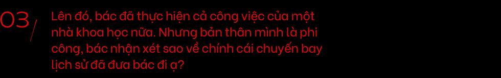 Tròn 40 năm ngày người Việt đầu tiên lên vũ trụ, cùng nghe anh hùng Phạm Tuân kể về chuyến du hành không gian kỳ thú ngày ấy - Ảnh 8.