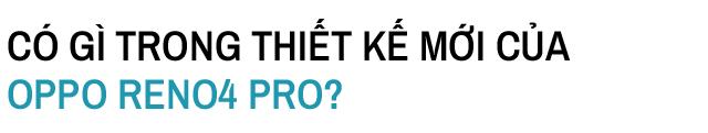 Trải nghiệm OPPO Reno4 Pro: Quá nhanh liệu có quá nguy hiểm? - Ảnh 4.
