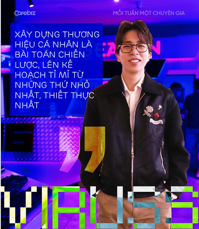 ViruSs Đặng Tiến Hoàng: Được làm công viêc bạn yêu thích và hạnh phúc, tức là bạn đang SỐNG mỗi ngày - Ảnh 2.