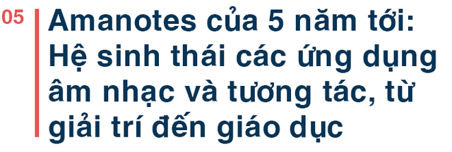 """Founder người Việt tạo ứng dụng đạt 1 tỷ download: """"Trong khi thế giới ngoài kia đang cố hoành tráng game của họ thì Amanotes đi ngược lại!"""" - Ảnh 10."""