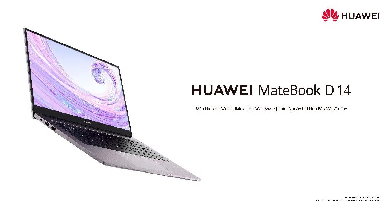 Huawei ra mắt HUAWEI MateBook D 14 tại Việt Nam, cấu hình tương đương D 15 trước đây, giá không đổi - Ảnh 1.