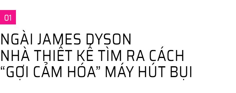 Những sự thật thú vị về Ngài James Dyson - vị kỹ sư, nhà thiết kế, nhà phát minh thiên tài sáng lập ra hãng điện máy Dyson vừa đặt chân tới Việt Nam - Ảnh 3.