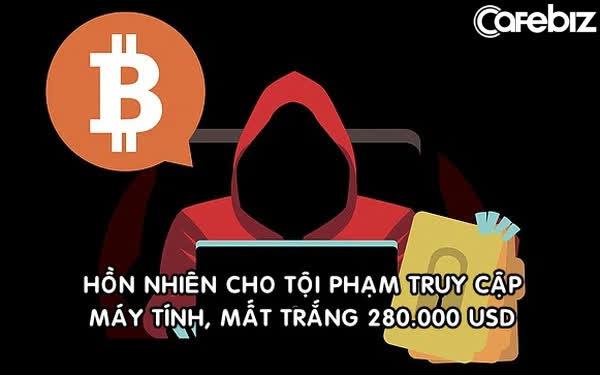 Mất trắng 280.000 USD vì bị lừa đầu tư Bitcoin: Nạn nhân 'hồn nhiên' cho kẻ phạm tội truy cập máy tính từ xa, bị đến tận nhà đòi thêm tiền - Ảnh 1.