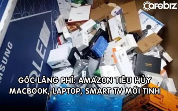 Nhà kho Amazon gây sốc khi tiêu hủy 130.000 sản phẩm/tuần, có cả MacBook, iPad và 20.000 khẩu trang mới tinh - Ảnh 1.