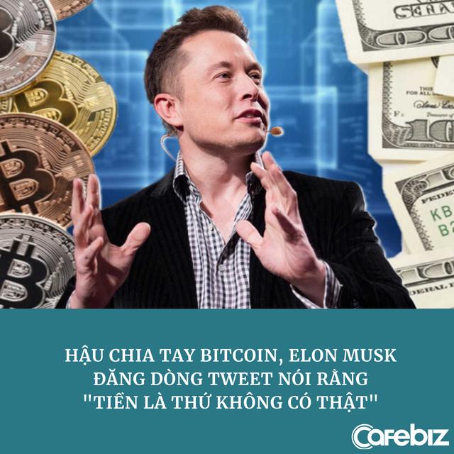 Hậu 'chia tay' Bitcoin, Elon Musk tweet ám chỉ 'tiền là thứ không có thật' - Ảnh 1.