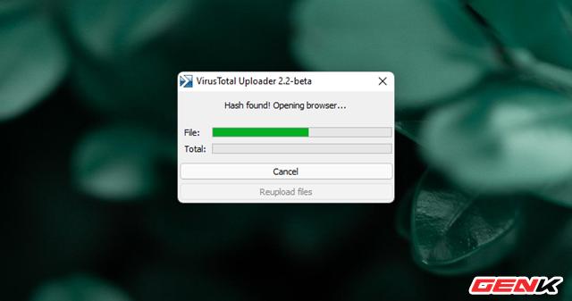 """Cách kiểm tra mức độ """"sạch của tập tin trước khi sử dụng trên máy tính Windows - Ảnh 11."""