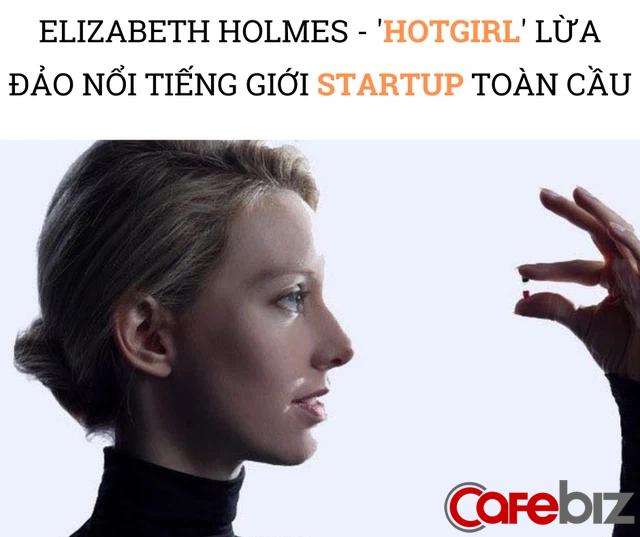 Hotgirl khởi nghiệp nổi tiếng giới startup hầu tòa: Lừa đẹp nhà đầu tư rót hàng trăm triệu USD, bản thân có lúc trở thành tỷ phú đôla chỉ bằng 1 máy xét nghiệm rỗng tuếch - Ảnh 2.