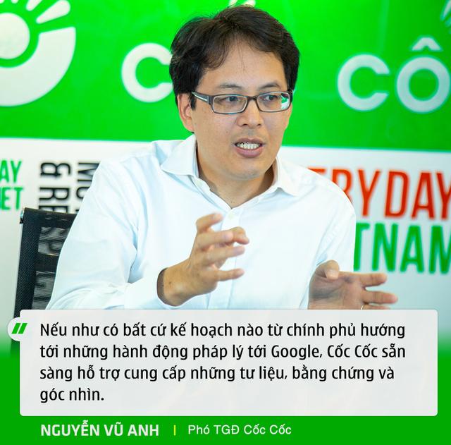 Phó TGĐ Cốc Cốc: Google đang chèn ép Cốc Cốc, triệt tiêu cạnh tranh để chiếm vị thế độc tôn ở Việt Nam - Ảnh 6.