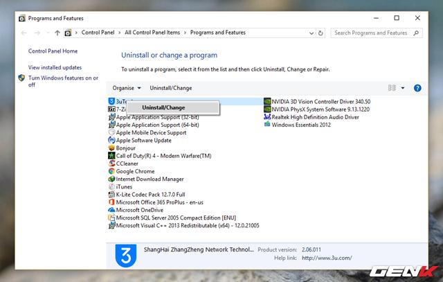 """Hộp thoại Program and Features xuất hiện, bạn hãy tìm đến tên phần mềm ứng dụng vừa cài đặt và nhấn phải chuột vào nó, chọn """"Uninstall/Change""""."""