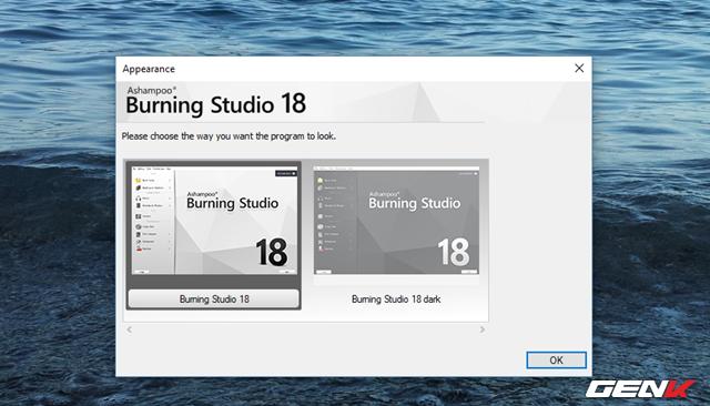 Ở lần sử dụng đầu tiên, bạn sẽ được yêu cầu lựa chọn giao diện phần mềm dựa vào 2 lựa chọn mà Ashampoo Burning Studio gợi ý.