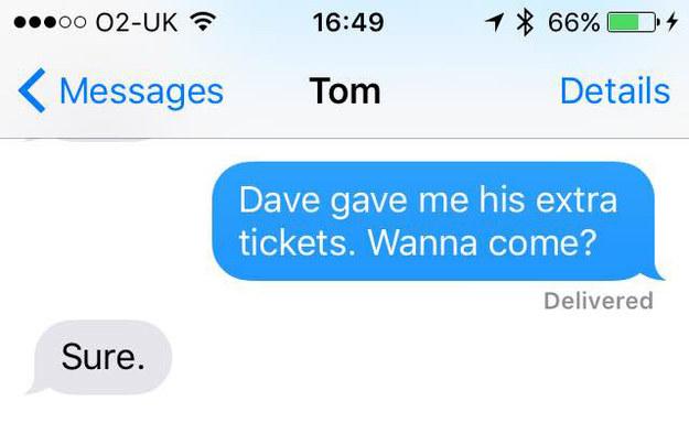 Dave cho anh thêm vé, em có muốn tới không?