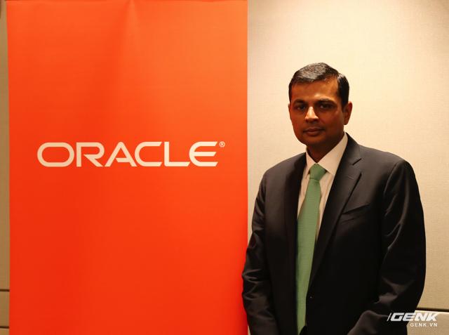 Ông Amit Suxena, Giám đốc Kinh doanh Ứng dụng, khu vực Đông Nam Á và Nam Á, tập đoàn Oracle.