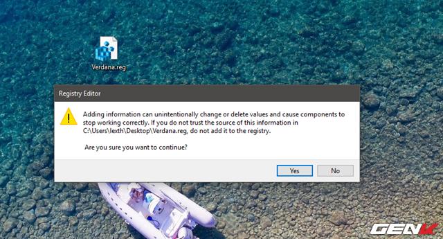 """Khi hoàn tất, bạn chỉ việc nhấp đôi chuột vào tập tin mới tạo và nhấn """"Yes"""" > """"OK"""" để khởi chạy nó. Cuối cùng, hãy khởi động lại Windows để kiểm tra kết quả."""