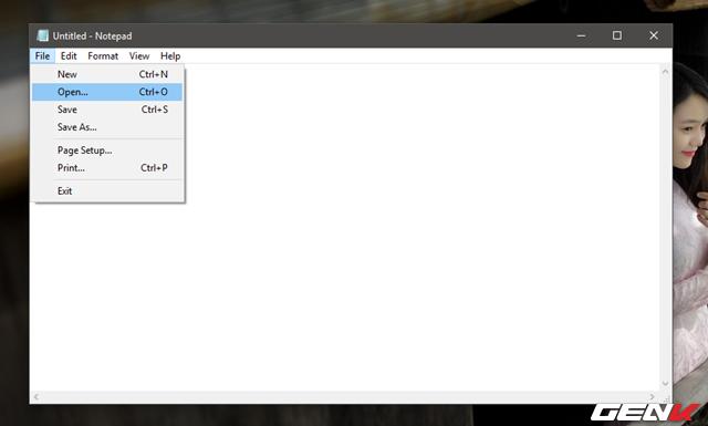 Bước 2: Nhấn File > Open.