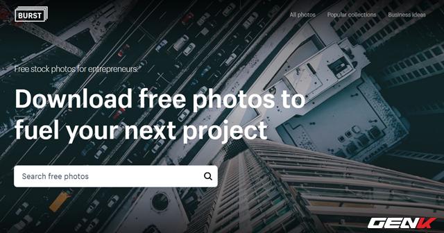Nếu bạn là một blogger, tiếp thị hoặc truyền thông xã hội, bạn sẽ muốn truy cập đến Burst. Được quản lý bởi Shopify, Burst là trang web hình ảnh stock hướng đến lĩnh vực kinh doanh. Thực tế, Burst khuyến khích người dùng sử dụng ảnh của họ cho mục đích thương mại. Do đó, trang web này chuyên cung cấp các hình ảnh chất lượng và miễn phí để cho mục đích quảng cáo hoặc tạo trang web.