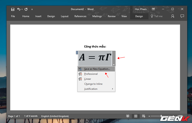 """Bên cạnh đó, Office cũng cung cấp cho người dùng lựa chọn lưu lại công thức để có thể chèn nhanh bất cứ khi nào cần đến. Cụ thể bạn hãy nhấp vào biểu tượng mở rộng của nội dung công thức vừa tạo và nhấp vào """"Save as New Equation…"""""""
