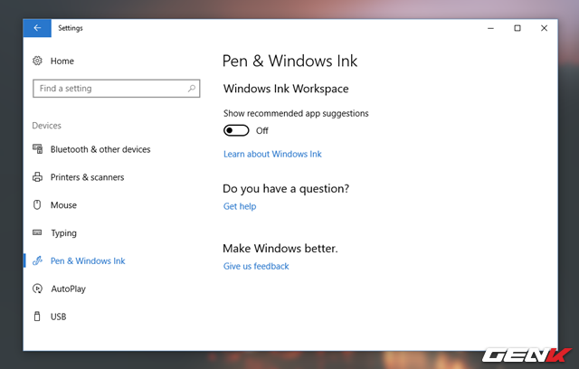 Trong Devices, bạn hãy tìm đến nhóm thiết lập Pen & Windows Ink. Sau đó tiến hành gạt sang OFF ở lựa chọn Show recommended app suggestions.