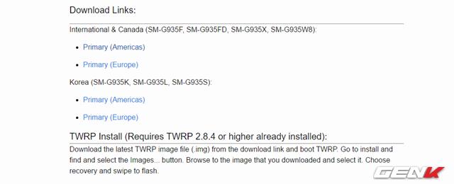 Tải về TWRP Recovery phiên bản mới nhất (có định dạng .TAR) dành cho thiết bị của mình tại đây (gõ từ khóa S7 (herolte) hoặc S7 Edge (hero2lte) vào và chọn bản phù hợp với phiên bản thiết bị mình đang dùng).
