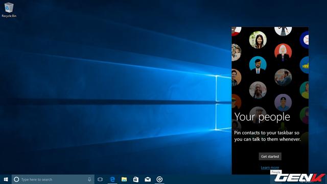 Đây được xem là một trong những tính năng mới dễ nhận thấy nhất ở Windows 10 Fall Creators. Với tính năng này, người dùng sẽ có Pin bất cứ liên hệ nào vào khu vực này để có thể liên lạc và trao đổi công việc một cách nhanh chóng và tiện lợi.