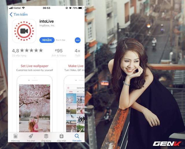 Bước 3: Truy cập vào App Store, tìm và tải về ứng dụng intoLive.