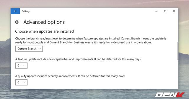 """Khởi động ứng dụng Settings lên và truy cập vào Update & Security. Trong Update & Security, bạn hãy tìm đến nhóm thiết lập Windows Update và nhấp vào lựa chọn """"Advanced Options"""". Hãy tìm đến mục thiết lập """"Choose when updates are installed"""""""