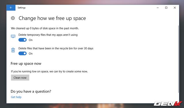 """Tại đây bạn sẽ được cung cấp 2 lựa chọn bao gồm """"Delete temporary files that my apps arent using"""" (xóa các tập tin tạm thời trên hệ thống không có nhu cầu sử dụng) và """"Delete files that have been in the recycle bin for over 30 days"""" (xóa các tập tin trong Thùng rác khi hết 30 ngày). Hãy tiến hành gạt sang ON ở cả 2 lựa chọn. Sau đó hãy nhấn """"Clean now"""" để hoàn thành quá trình xóa các tập tin rác trên hệ thống."""