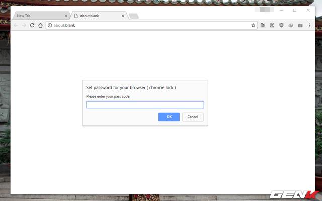 Bước 4: Khởi chạy trình duyệt Google Chrome, ngay lập tức cửa sổ New Tab sẽ mở ra và cửa sổ yêu cầu nhập mật khẩu sẽ xuất hiện. Bạn phải nhập đúng mật khẩu mà mình đã đặt ở trên vào mới có thể sử dụng trình duyệt.