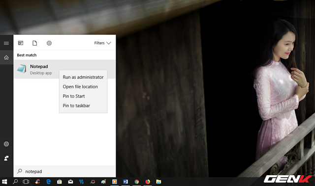 """Bước 1: Nhập từ khóa """"Notepad"""" vào Cortana, và nhấp phải chuột vào kết quả tìm được, chọn """"Run as administrator""""."""