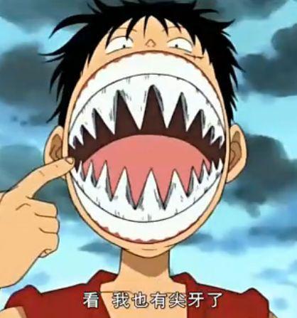 Nếu Luffy thực sự sở hữu bộ răng này thì quả đáng sợ thật.