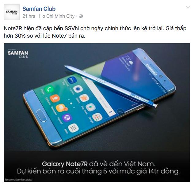 Fanpage Samfan Club cho biết Galaxy Note7R sẽ bán từ cuối tháng 5 với giá dự kiến 14 triệu đồng