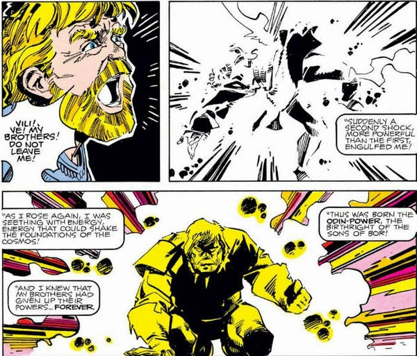 Để đánh bại được Surtur, Vili và Ve đã hi sinh mạng sống của mình, giải phóng năng lượng bản thân rồi truyền toàn bộ sức mạnh cho Odin, tạo ra Odin Force. Với sức mạnh vô biên của Odin Force, Odin đã đánh bại Surtur và trở thành vị vua của Asgard.
