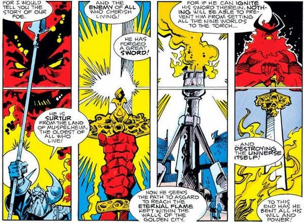 Ba anh em nhà Odin, Vili và Ve khi còn trẻ đã đụng độ Surtur, tuy nhiên, cả ba đều bị ăn hành, đại bại vì Surtur quá mạnh!