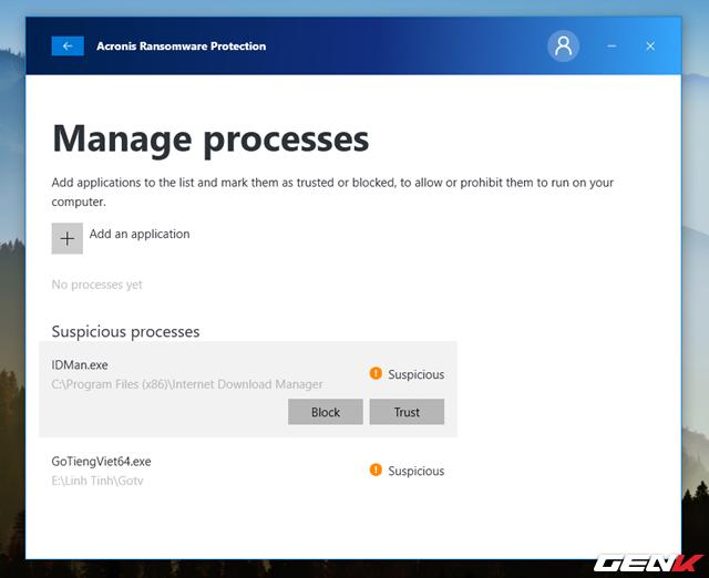 """Tại đây, danh sách các tiến trình đáng ngờ sẽ xuất hiện với dấu chấm thang màu cam. Nếu xét đây là tiến trình đáng tin cậy, bạn chỉ việc nhấn chọn tiến trình và nhấn vào lựa chọn """"Trust. Ngược lại là """"Block"""" nếu xét thấy tiến trình này lạ và hoàn toàn nguy hiểm với máy tính."""