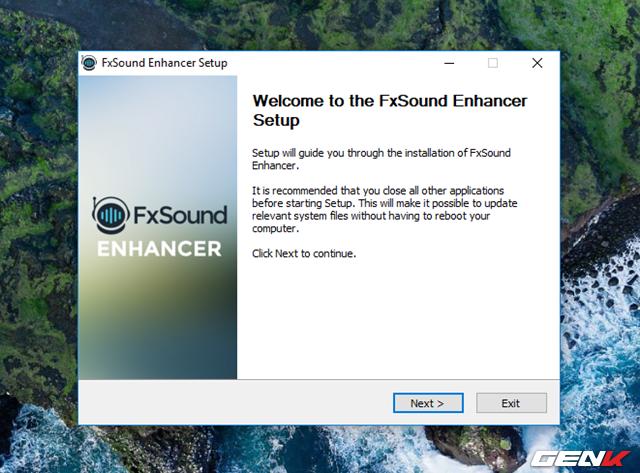 Sau khi tải về, bạn hãy khởi chạy gói tin để tiến hành cài đặt FXSound.