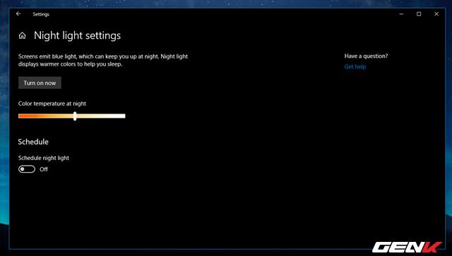 Cách thiết lập tự động kích hoạt tính năng lọc ánh sáng xanh khi đêm xuống trên Windows 10 April 2018 - Ảnh 6.