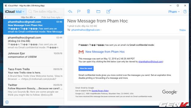 Người nhận sẽ nhận được 01 email không có nội dung hiển thị. Và để xem nội dung email, người nhận cần nhấp vào liên kết mà Gmail cung cấp trong email.