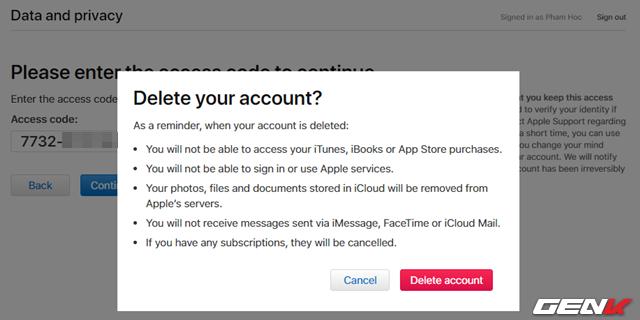 """Bước 8: Cuối cùng, thông báo xác nhận lần nữa thao tác xóa tài khoản sẽ xuất hiện. Nếu đã chắc chắn với hành động mình đang làm thì bạn chỉ việc nhấp vào """"Delete account"""" là xong. Còn nếu muốn suy nghĩ lại, hãy nhấn """"Cancel"""" để hủy bỏ."""