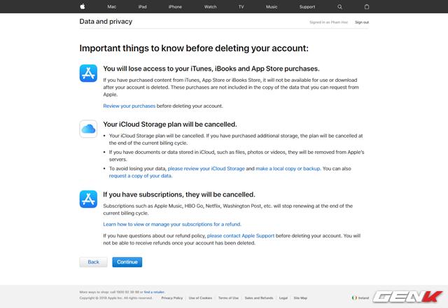 Tiếp theo Apple sẽ đưa ra các thông cáo về dữ liệu trên các dịch vụ có liên quan sẽ bị xóa bỏ. Bạn có thể thực hiện việc sao lưu các dữ liệu dựa vào gợi ý mà Apple đưa ra. Khi đã chắc chắn, hãy nhấn Continue.