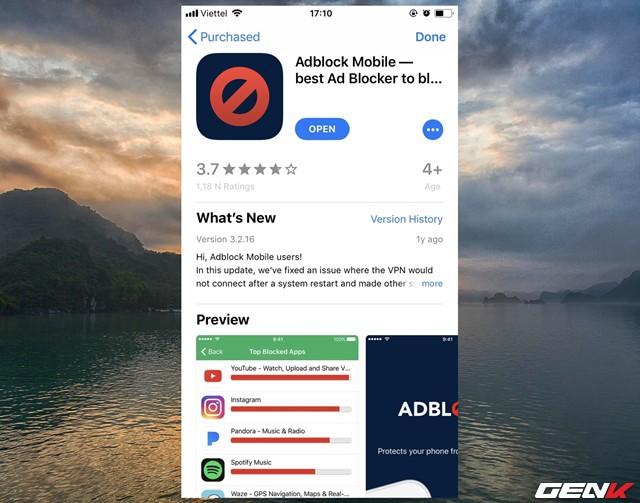 Adblock Mobile được phát hành miễn phí dành cho các thiết bị chạy iOS 9 trở lên. Ứng dụng này thường xuyên nằm trong TOP 100 ứng dụng phổ biến nhất do người dùng iOS bình chọn. Do đó, bạn đọc có thể tìm và tải về dễ dàng từ App Store.
