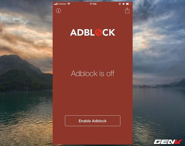 """Sau khi trải qua phần mở màn, giao diện chính của Adblock Mobile sẽ hiện ra. Mặc định Adblock Mobile sẽ không kích hoạt, bạn hãy nhấp vào tùy chọn """"Enable Adblock"""" để kích hoạt nó."""