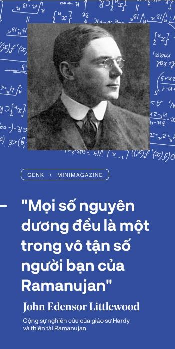 Thiên tài toán học Srinivasa Ramanujan, người đàn ông biết đếm tới vô tận - Ảnh 17.