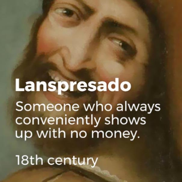 Những từ ngữ đã bị lãng quên cả trăm năm trước nhưng vẫn quá đúng với thời hiện đại - Ảnh 4.